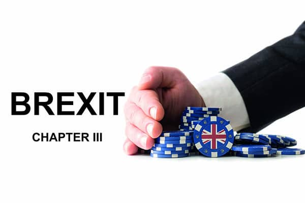 High Stakes for Brexit Gamble: Chapter III