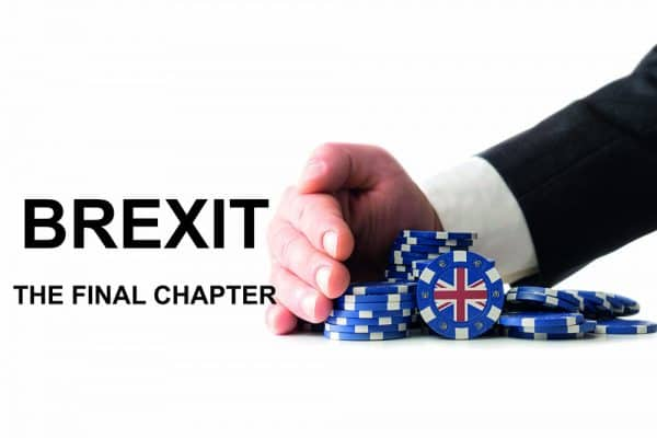 High Stakes for Brexit Gamble: The Final Chapter